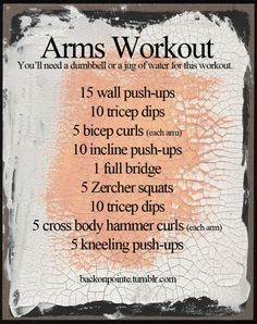 A workout for your arms! You'll need a single dumbbell (about 3-10 pounds is best) or a full jug of water or a gallon of milk for this workout.