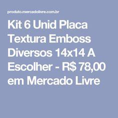 Kit 6 Unid Placa Textura Emboss Diversos 14x14 A Escolher - R$ 78,00 em Mercado Livre