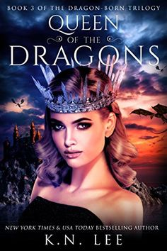 Queen of the Dragons: Book Three of the Dragon-Born Trilogy https://www.amazon.com/dp/B072JTV2BL/ref=cm_sw_r_pi_awdb_x_oXEnzb8DABFD8