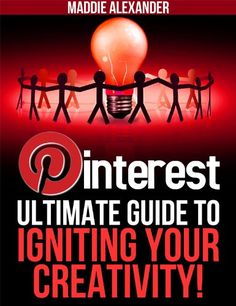 'The Ultimate Guide to Using Pinterest to Ignite Your Creativity'. If you're someone who's always looking for ways to be more creative and take your creativity to a new level, and like doing DIY projects, pictures, photos, and crafts, then this ultimate Pinterest guide is a MUST for you.