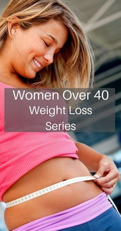 Weight Loss Series for Women Over 40