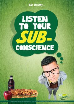 Image persuade the viewers to dine on subway sandwiches. Viewers might believe Subway sandwiches have great food.   http://dewindt30.deviantart.com/art/Subway-Ad-139323285