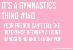 Its a gymnastics thing I dont mean to show off some time though. Funny Gymnastics Quotes, Gymnastics Facts, All About Gymnastics, Gymnastics Tricks, Gymnastics Problems, Gymnastics Workout, Rhythmic Gymnastics, Gymnastics Stuff, Sports