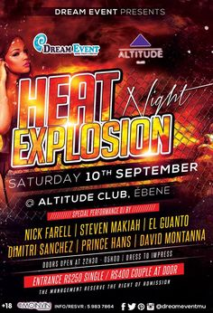 ▣ Dream Event Presents ▣  ☣ Heat Explosion Night ☣ ▪▫ Place : Altitude Club (Ebene) ▪▫ Date : 10 September 2016 ▪▫ Time : 22h30  Entrance : Rs250 Single / Rs400 Couple  Infoline : 5 983 78 64