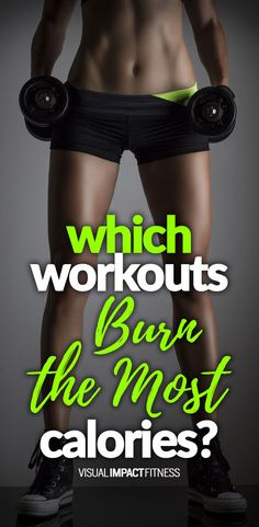 Which workouts burn the most calories.