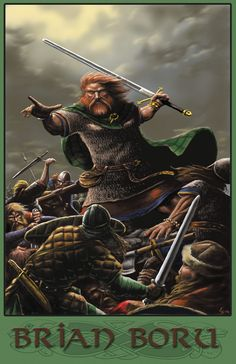 Brian Boru: High King of Ireland - was famous for his successful battles against the Vikings. He was killed in battle at old. His harp has become a symbol of Ireland. Irish Celtic, Celtic Art, Dark Souls, Brian Boru, Vikings, Irish Warrior, Celtic Culture, Irish Culture, Celtic Warriors