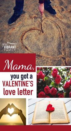 We moms are no strangers to giving love, but feeling loved and appreciated? That's a whole other story.  A few weeks ago (when Valentine's Day was on my mind and I was feeling especially weary from motherhood'srelentless pace) God spoke these loving truths to me.  These words have become God's Valentine's love letter to me… but friend, they are also His love letter to you!