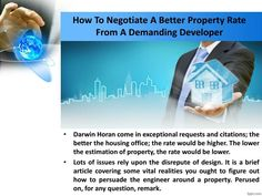 How to negotiate a better property rate from a demanding developer Real Estate Companies, Darwin, Engineering, Personal Care, Good Things, Cover, Design, Personal Hygiene, Mechanical Engineering
