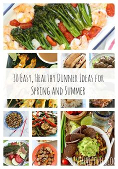 30 Easy, Healthy Din