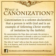 What is Canonization? © Catholics Know The Answer Catholic Prayer Book, Catholic Theology, Catholic Catechism, Catholic Religious Education, Catholic Answers, Catholic Religion, Catholic Quotes, Catholic Prayers, Roman Catholic