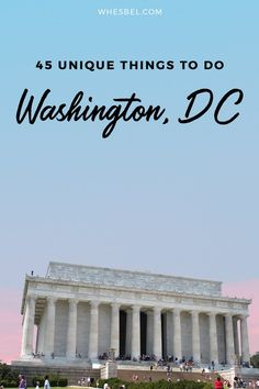 Offbeat DC Travel Guide: 45 Unique Things to do in Washington, DC | Washington DC Travel Guide / Things to do in Washington DC / Where to Eat in Washington DC / Street Art in Washington DC / Cherry Blossoms in Washington DC