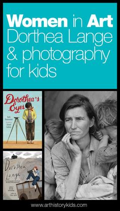 Women in Art – Dorthea Lange for Kids — Art History Kids The Effective Pictures We Offer You About American History westward expansion A quality picture can tell you many things. History Memes, History Photos, History Facts, Art History, History Timeline, History Education, Teaching History, History Museum, Art Education