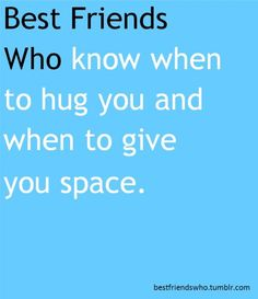 You will always want a hug Best Friend Qoutes, Friends Are Family Quotes, Best Friend Love, Best Friends Forever, Teenager Quotes, Teenager Posts, Friendship Quotes, Back Home, I Am Awesome
