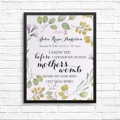 """8x10 Art Print Personalized with baby stats! """"I knew you before I formed you in your mother's womb. Before you were born I set you apart."""" Jeremiah 1:5"""