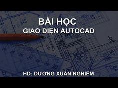 Bài 1 | Làm quen với AutoCAD | Hướng dẫn sử dụng AutoCAD (Lồng tiếng VIỆ...