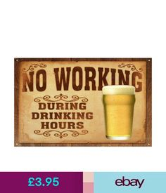 Wall Hangings A3 Poster - No Working During Drinking Hours (Picture Man Cave Art Beer Ale) #ebay #Home & Garden