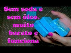 SABÃO EM BARRA SEM ÓLEO E SEM SODA BARATO E FUNCIONA MESMO - YouTube