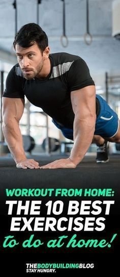 Workout from home with The 10 Best Exercises to do from Home! There are a number of people who are incapable of working out at the gym - they either lack time, energy, or finances - whatever the reason it doesn't matter. Just because you can't go to the gym doesn't mean that you should miss out on muscle and strength development or weight loss progress. These 10 full-body exercises will help you achieve the physique of your dreams! #fitness #gym #exercise #exercises #workout #fit