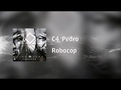 C4 Pedro - Robocop [Video Lyrics] - YouTube