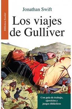 Los viajes de Gulliver - Con guía de trabajo, ejercicios y juegos didácticos