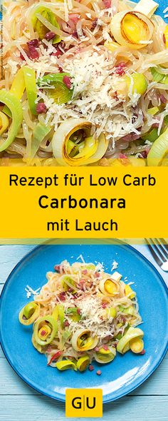 "Rezept für Low Carb Spagetthi-Carbonara mit Lauch aus dem Buch ""Low-Carb-Nudelglück"". ⎜GU http://www.gu.de/media/media/107/43487597058721/9783833855658_leseprobe.pdf"