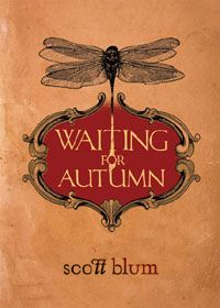 One in a series of three....AMAZING!!  WAITING FOR AUTUMN  by Scott Blum