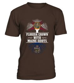 # Florida Grown With Maine Roots T-shirt .    COUPON CODE    Click here ( image ) to get COUPON CODE  for all products :      HOW TO ORDER:  1. Select the style and color you want:  2. Click Reserve it now  3. Select size and quantity  4. Enter shipping and billing information  5. Done! Simple as that!    TIPS: Buy 2 or more to save shipping cost!    This is printable if you purchase only one piece. so dont worry, you will get yours.                       *** You can pay the purchase with :