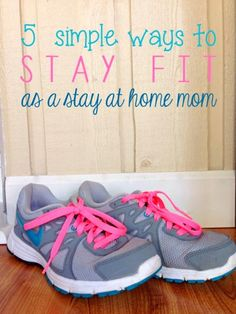 5 Easy Ways to Stay Fit for SAHMs! Simple tips for SAHMs to stay fit and lose weight! No gym membership needed! Just In Case, Just For You, Lose Weight, Weight Loss, Lose Fat, Mommy Workout, Gym Membership, All Family, Fitness Nutrition