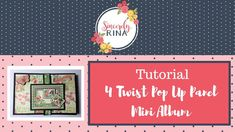 4 Twist Pop Up Panel Mini  Album Tutorial