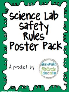 Science Lab Safety Posters For Elementary Students From Innovate Motivate Educate On Teachersnotebook Com 1 Science Lab Safety Lab Safety Lab Safety Poster
