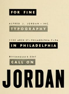 """""""For fine typography in Philadelphia, call on Jordan."""" From the Eighth Graphic Arts Production Yearbook, Typographic Design, Graphic Design Typography, Graphic Design Illustration, Internship Program, Star Wars Celebration, Interior Design Business, Its A Wonderful Life, Typography Poster, Magazine Design"""