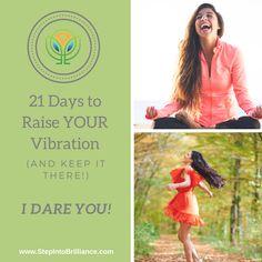 Raise Your Vibration Step Into Brilliance