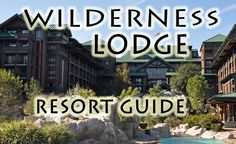 Disney's Wilderness Lodge Resort Guide from themouseforless.com #DisneyWorld #Vacation #DisneyResort