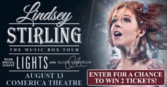Enter for a chance to win a pair of tickets to Lindsey Stirling w/ LIGHTS and Olivia Somerlyn at Comerica Theatre on Aug 13th!