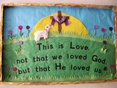 This is love not that we loved God, but that He loved us. At Easter change verse to because He lives we also live.