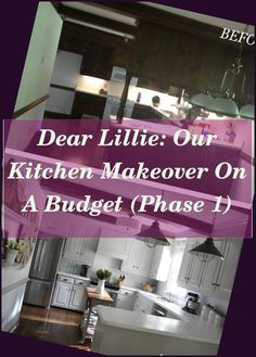 Kitchen Remodeling: The Probing Questions #Dear #Lillie #Kitchen #Makeover #Budget #Phase...