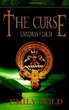 Cinema in my head - Mein Bücherblog: REZENSION // THE CURSE 01. VANORAS FLUCH - Emily Bold