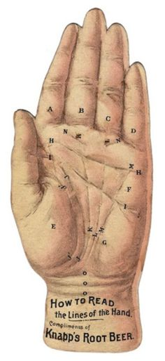 How To Read The Lines Of The Hand - Compliments of Knapps Root Beer