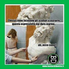 I segreti degli scultori! #bastardidentro #scultura #espressione #ipnoticamentebastardidentro Condividete il… www.bastardidentro.it