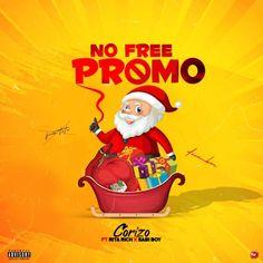 Corizo – No Free Promo Ft. Sabi boy