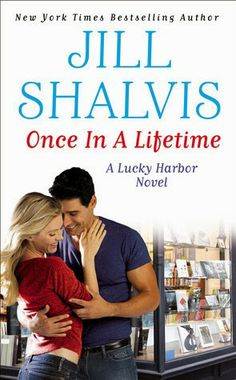 Smitten with Reading: Once In a Lifetime by Jill Shalvis