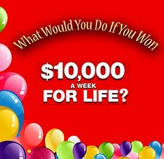 What would you do first if you won PCH $10,000 A Week For Life Sweepstakes?