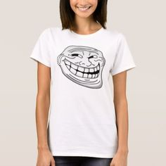 Troll Face T-Shirt (Woman) - click/tap to personalize and buy Virgo Women, Troll Face, Shirt Style, Colorful Shirts, Fitness Models, Shirt Designs, T Shirts For Women, Woman, Casual