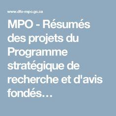 MPO - Résumés des projets du Programme stratégique de recherche et d'avis fondés…