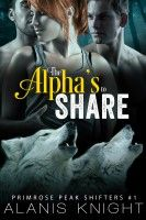 Smashwords – The Alpha's to Share: A BBW Paranormal Shifter Romance – a book by Alanis Knight