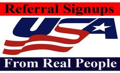 I will give you manual 35 referral signups from USA real people using unique IP addresse