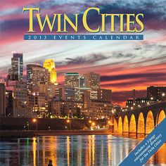 "Twin Cities Travel & Events Wall Calendar: The Twin Cities Events Calendar showcases Minneapolis and St. Paul during every season of the year. You'll see the beauty of the city lakes, parks and gardens and also find a monthly ""Special Attractions"" column listing everything from Broadway Plays to the Minnesota Opera.  $13.99  http://calendars.com/Twin-Cities/Twin-Cities-Travel-and-Events-2013-Wall-Calendar/prod201300002308/?categoryId=cat00846=cat00846#"