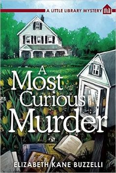 A Most Curious Murder: A Little Library Mystery by Elizabeth Kane Buzzelli. Yes, a book about a Little Library. Ya'all know I had to read it! Writing is a bit rough in spots but the plot was good. I expect we will see improvement by the next one (which I have pre ordered.). Bonus points because it is set in Michigan!!!
