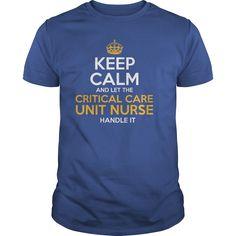 Awesome Tee For Critical Care Unit Nurse