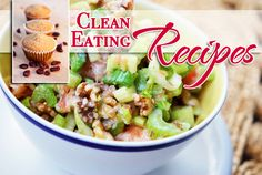 Clean Eating Recipes For Everyday Living.  #cleaneating #cleaneatingrecipes #eatclean